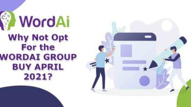 Why Not Opt For the WORDAI GROUP BUY APRIL 2021?